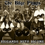 Brigands with Big'uns